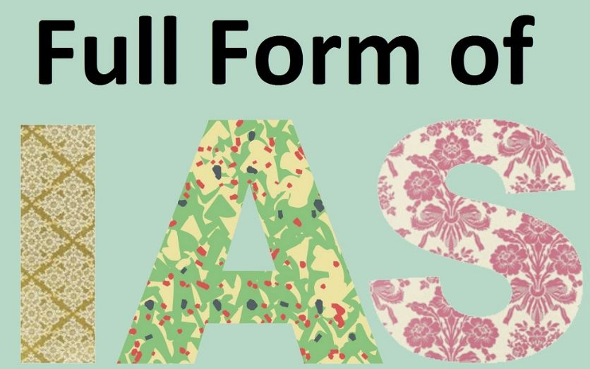 IAS Full Form in Hindi